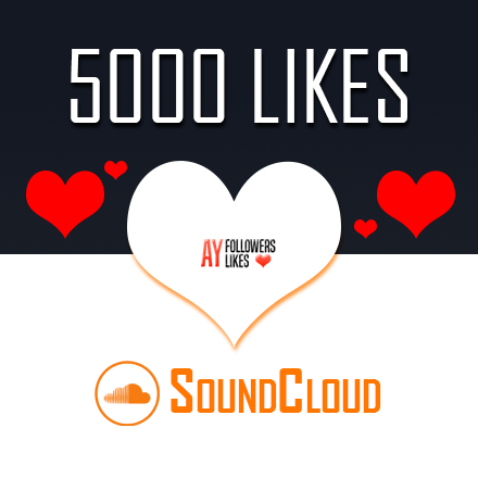 5000 SoundCloud Likes